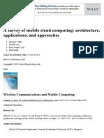 A Survey of Mobile Cloud