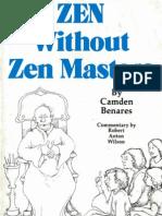 Zen Without Zen Masters by Camden Benares