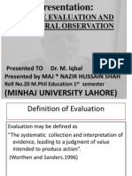 Adverse Evaluation and Behavioral Observation