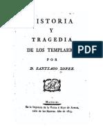 Historia y Tragedia de Los Templarios d Santiago Lopez