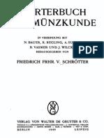 Wörterbuch der Münzkunde / in Verbindung mit N. Bauer ... [et al.] hrsg. von Friedrich v. Schrötter