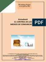 Kutxabank. EL CONTROL DE LOS MEDIOS DE COMUNICACION