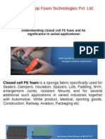 Understanding Closed Cell PE Foam and Its Significance in Varied Applications!