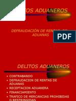Defraudaciòn de Rentas de Aduana