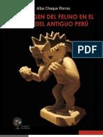 Libro La Imagen Del Felino en El Arte Del Antiguo Peru - Alba Choque Porras - Arte Precolombino