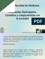 Propuesta Decanatura 2014 Facultad de Medicina, UdeA. Carlos Palacio Acosta