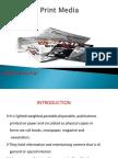 Print Media Presentation