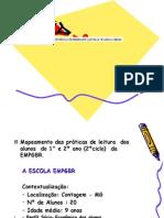 Mapeamento das práticas de leitura  dos alunos do 1°e 2º ano da Escola EMPGBR - Contagem/MG