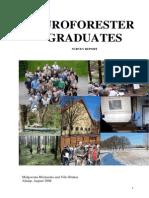 Euroforester Graduate Survey_Gosia and Vilis_2008