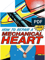 How to Repair a Mechanical Heart