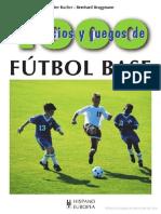 1000 Ejercicios y Juegos de Futbol Base