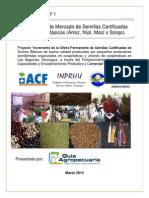 Diagnóstico de Mercado de Semillas Certificadas de granos básicos (arroz, maíz, frijol y sorgo) - Nicaragua, 2014