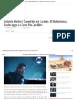 Entenda Melhor _ Guardiões Da Galáxia_ 35 Referências, Easter-eggs e a Cena Pós-Créditos - Plano Crítico