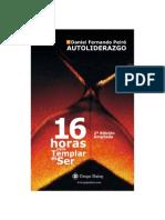 16 Horas Para Templar El Ser Daniel Fernando Peiro 2010