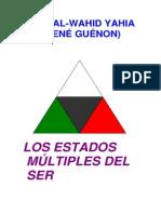 Guenon, Rene - Los Estados Multiples Del Ser