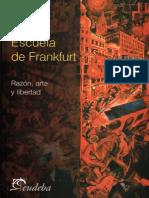 Escuela de Frankfurt Razon Arte y Libertad