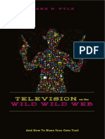 Television on the Wild Web