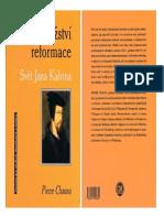 Pierre Chaunu Dobrodružství reformace L