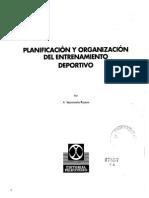 Planificacion y Organizacion Del Entrenamiento Deportivo. by Gustavo