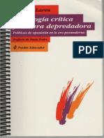 Pedagogia Critica y Cultura Depredador Politicas de Oposicion en La Era Posmoderna