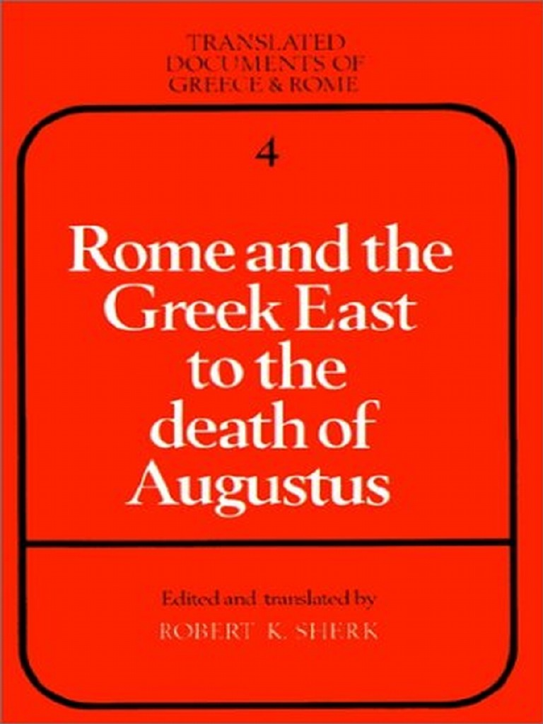 Rome and the greek east to the death of augustus translated rome and the greek east to the death of augustus translated documents of greece and rome augustus mark antony m4hsunfo