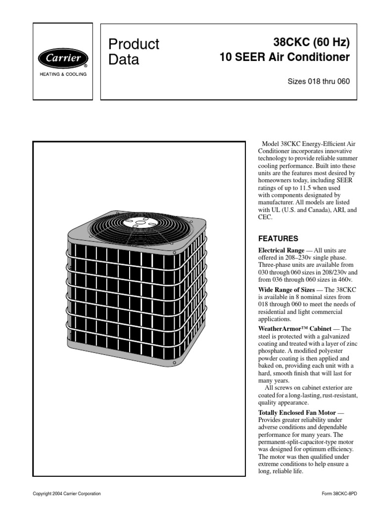 Product Data: 38CKC (60 Hz) 10 SEER Air Conditioner