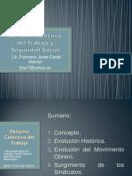 Derecho Colectivo Del Trabajo y Seguridad Social Reseña Historica 131213