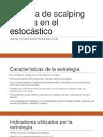 Estrategia de scalping basada en el indicador oscilador estocástico