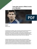 El Periodista Que Más Conoce a Messi Revela Qué Le Pasó en El Mundial