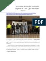 Fue Avalada Extradición de Taxistas Implicados en Crimen de Agente de DEA