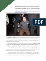 Son Ineficaces Órdenes de Captura Por Interpol Para Delitos No Admitidos en Leyes Colombianas