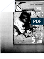 Ghid Practic Pentru Cresterea Copilului Pana La 5 Ani (Oberlander) București, 2001
