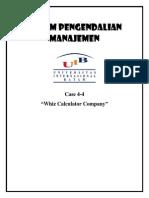 MCS - Case 4-4 Whiz Calculator Company