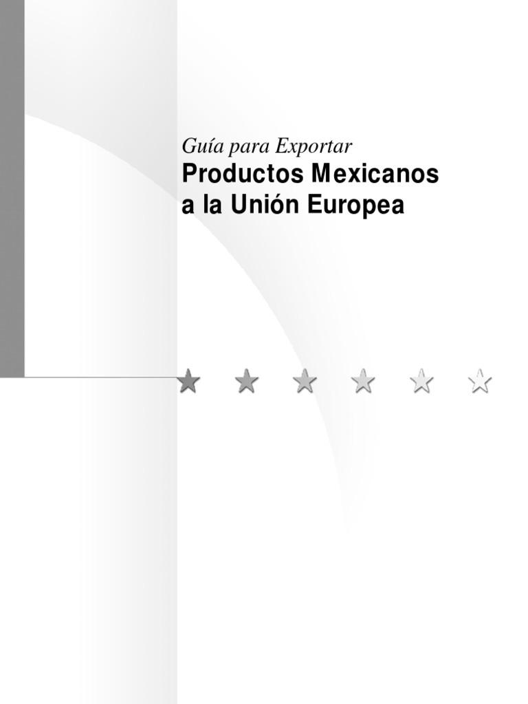 GuiaParaExportarProductosMexicanosALaUnionEuropea 1023941fd039
