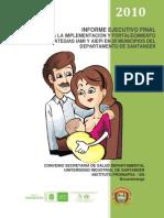 Implementación y Fortalecimiento de Las Estrategias IAMI y AIEPI en 20 Municipios Del Departamento de Santander