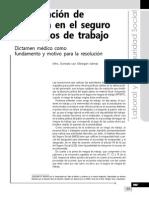 Rectificación de La Prima de Seguro de Riesgos de Trabajo. Dictamen Médico Como Fundamento y Motivo Para La Resolución