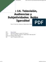 Mod II Clase 14. Televisión, Audiencias y Subjetividades. Belén Igarzábal