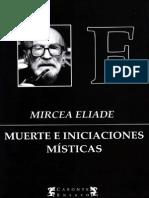 Mircea Eliade - Muerte e Iniciaciones Místicas