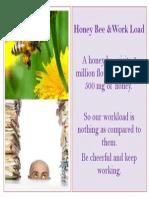 Work Load & HoneyBee