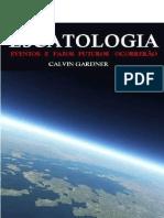 Escatologia - Calvim Gardner