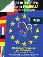 Il futuro dell'Europa passa per la famiglia