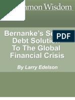 Bernankes Secret Debt Solution