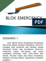 Blok Emergency 2010 Skenario 1