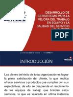 DESARROLLO DE ESTRATEGIAS PARA LA MEJORA DEL TRABAJO EN EQUIPO Y LA CALIDAD DEL SERVICIO AL CLIENTE.ppt
