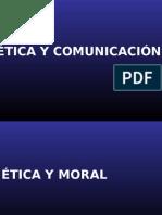 Etica y Comunicación