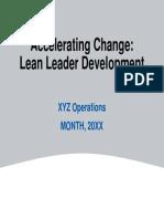 Accelerating Change - Lean Leader Development