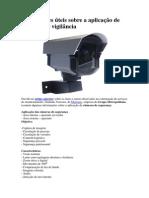 Informações Úteis Sobre a Aplicação de Câmeras de Vigilância