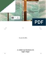 TELLES, Vera Da Silva - A Cidade Nas Fronteiras Do Legal e Ilegal