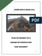 Plan Minado SanEduardo 2014