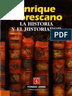 Florescano Enrique La Historia Y El Historiador